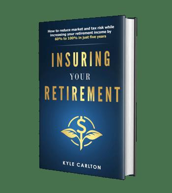 insuring your retirement | Carlton Wealth